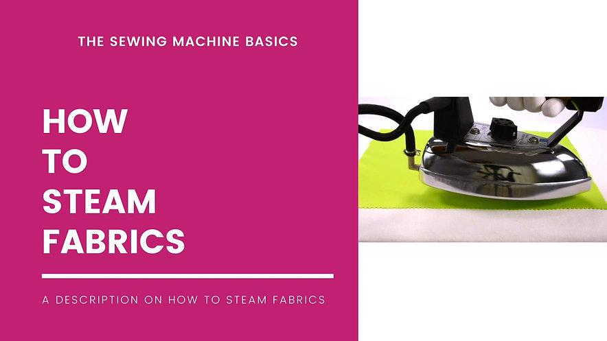 How to Steam Fabrics