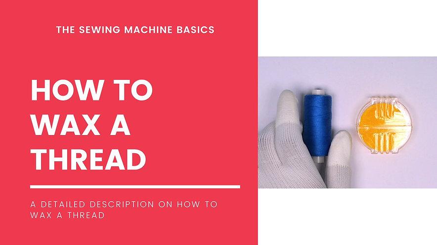 How to wax a thread