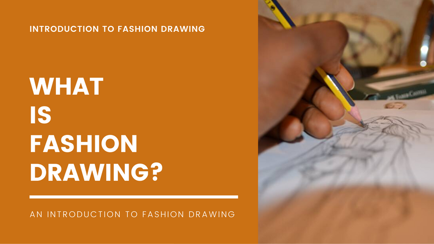 What is Fashion Drawing