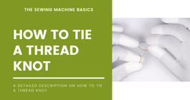How to tie a thread knot