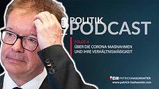 Podcast | Folge 4 | Verhältnismäßigkeit der Corona-Maßnahmen | 23.10.2020