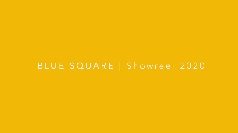 Blue Square - Showreel 2020