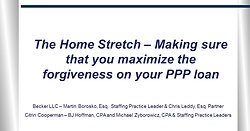 The Home Stretch – Making sure that you maximize the forgiveness on your PPP loan