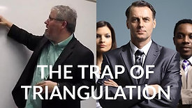 1. The Trap of Triangulation