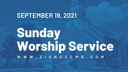Sunday Worship Live Stream - September 19, 2021
