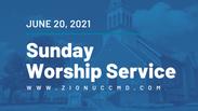 Sunday Worship Live Stream - June 20, 2021