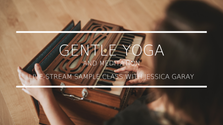 GENTLE YOGA & MEDITATION