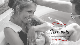 Fernanda's Birth Story
