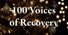 100 Voices for Sobriety and Recovery