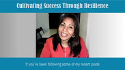 Cultivating Success Through Resilience