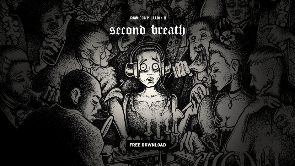 RAW Compilation II: Second Breath