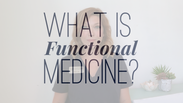 Ask ATS: What Is Functional Medicine?