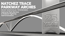 25th Anniversary_Natchez Trace Parkway Arches
