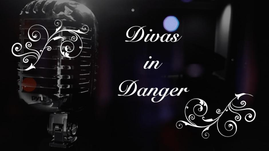 Divas In Danger