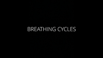BREATHING CYCLES