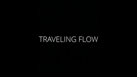 TRAVELING FLOW