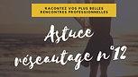 Astuce-reseautage-dessinemoiunreseau-12