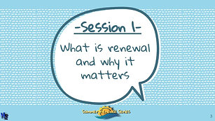 Summer Renewal Series Session #1