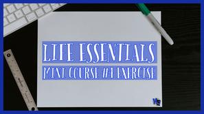 Life Essentials #4 Exercise
