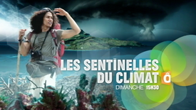 France Ô : Les sentinelles du climat