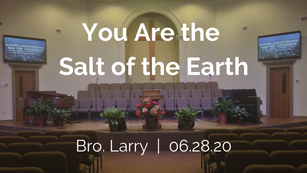 You Are the Salt of the Earth