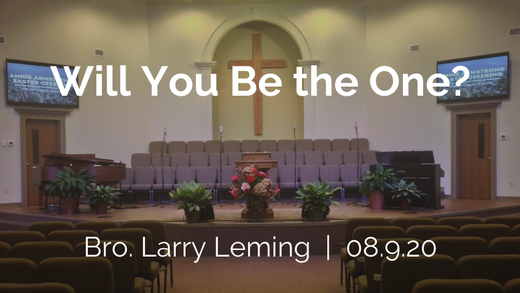 Will You Be the One?