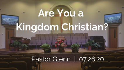 Are you a Kingdom Christian?