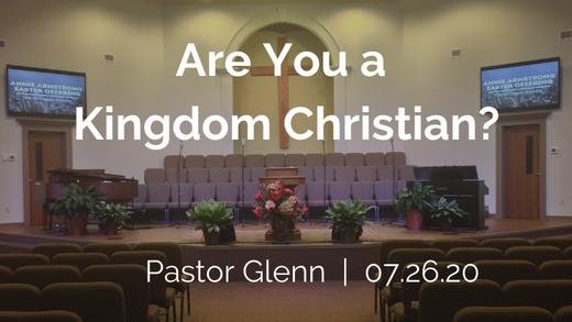 Are you a Kingdom Christian?