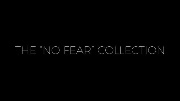 The NO FEAR Collection