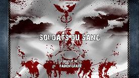 SOLDATS DU SANG