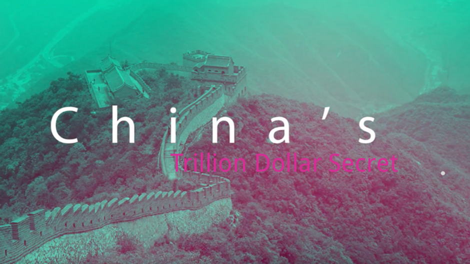China's Trillion Dollar Secret
