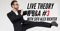 Discounted Subscription | Live Monthly Theory Class #3: Sifu Alex Richter