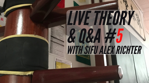 Live Monthly Theory Class #5: Sifu Alex Richter | Wooden Dummy Focus