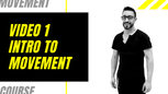 1. Intro to Movement