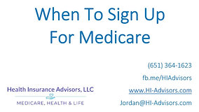 When Should You Sign Up For Medicare