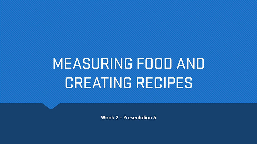Measuring food and creating recipes