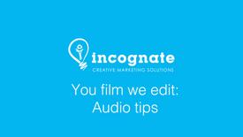 'You film we edit' - Audio