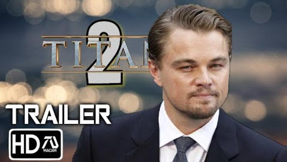 Titanic 2 Trailer (2021) [HD] Leanardo Dicaprio, Kate Winslet(Fan Made)