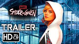 Sony's Spider Gwen [HD] Trailer (2020) Emma Stone, Andrew Garfield (Fan Made)