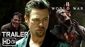 WORLD WAR Z 2 TRAILER [HD] Brad Pitt Horror Movie [Fan Made]