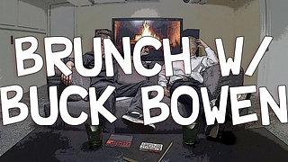 Brunch w/ Buck Bowen