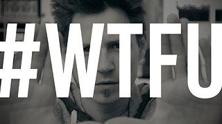 #WTFU | Buck Bowen