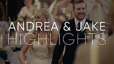 Andrea & Jake | Wedding Highlights