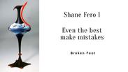 Demo 6 Shane 1 Bonus Material Mistakes Happen! Broken Foot