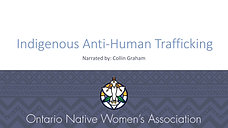 Indigenous Anti-Human Trafficking Presentation