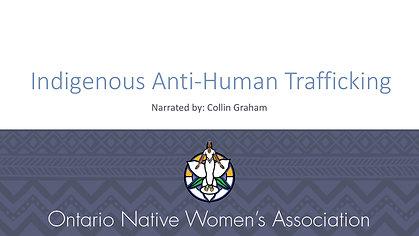 Indigenous Anti-Human Trafficking Presentation