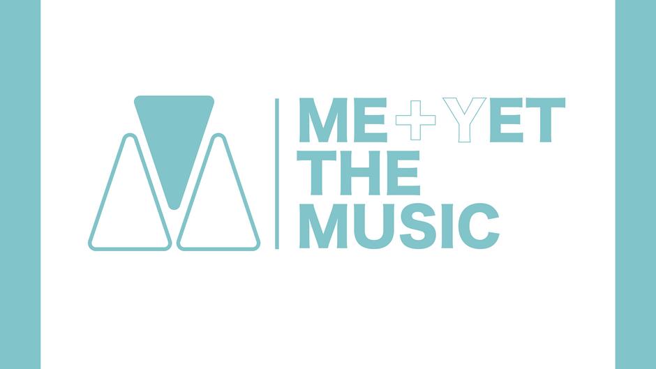 ME(+Y)ET THE MUSIC