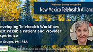 Developing Telehealth Workflow for the Best Possible Patient and Provider Experience