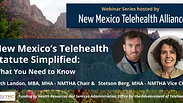 New Mexico's Telehealth Statute Simplified: What You Need to Know