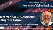 New Mexico Broadband A Brighter Future by Gar Clarke